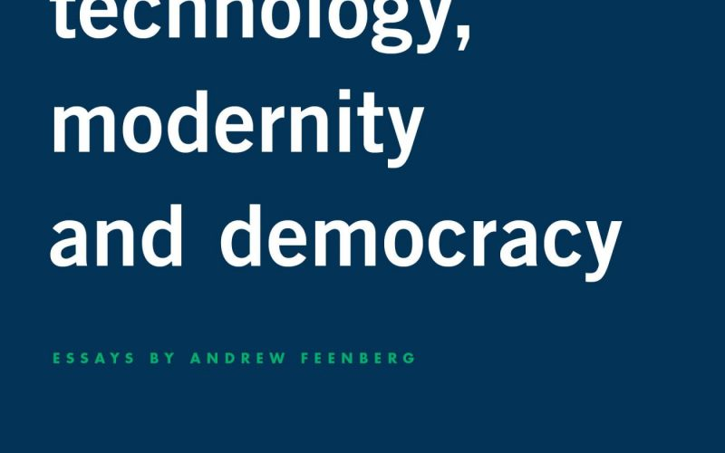 Puiblication: Technology, Modernity, and Democracy