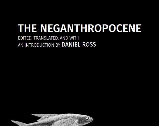 新出版: The Neganthropocene