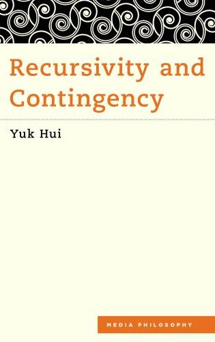 Event (3rd May 2019, Hong Kong): Book Launch of Recursivity and Contingency