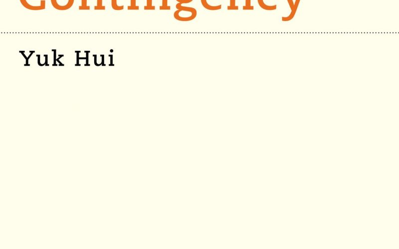Event (27th June 2019, Berlin): Book Launch of Yuk Hui's Recursivity and Contingency